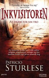 Patricio Sturlese (f. 1973): Inkvisitoren : historisk thriller