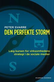 Peter Svarre: Den perfekte storm