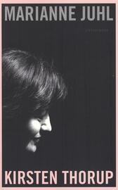 Marianne Juhl: Kirsten Thorup