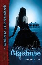 Rachel Caine: Glashuse