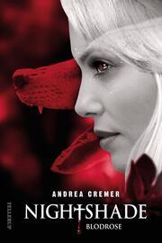 Andrea Cremer: Nightshade. Bind 3, Blodrose