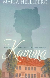 Maria Helleberg: Kamma : roman