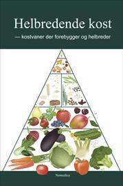 John Buhl: Helbredende kost : kostvaner der forebygger og helbreder