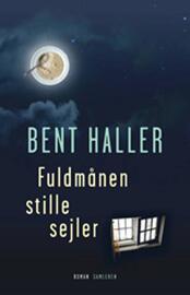 Bent Haller: Fuldmånen stille sejler