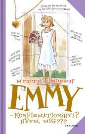 Mette Finderup: Emmy - konfirmationshys? : hvem, mig???