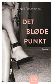Nell Drachmann: Det bløde punkt : roman