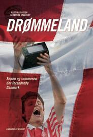 : Drømmeland : sejren og sommeren, der forandrede Danmark