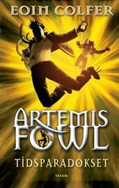 Eoin Colfer: Artemis Fowl - tidsparadokset
