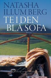 Natasha Illum Berg: Te i den blå sofa : roman