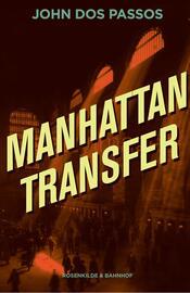John Dos Passos: Manhattan transfer : roman