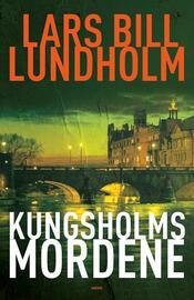Lars Bill Lundholm: Kungsholmsmordene