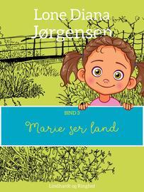 : Marie ser land