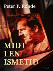 Peter P. Rohde: Midt i en ismetid
