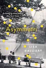 Lisa Halliday: Asymmetri : roman