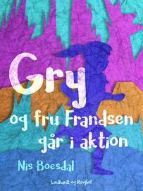 Nis Boesdal: Gry og fru Frandsen går i aktion