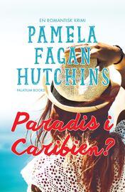 Pamela Fagan Hutchins: Paradis i Caribien?
