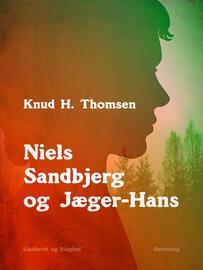 Kaspar Grønning: Niels Sandbjerg og Jæger-Hans
