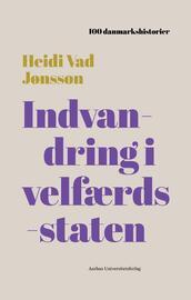 Heidi Vad Jønsson: Indvandring i velfærdsstaten