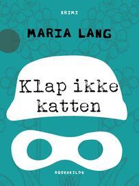Maria Lang: Klap ikke katten