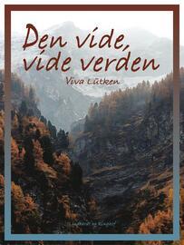 Viva Lütken: Den vide - vide verden
