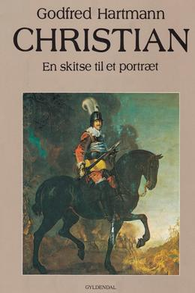Godfred Hartmann: Christian : en skitse til et portræt