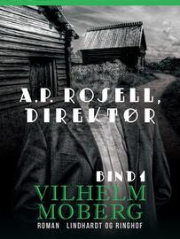: A.P. Rosell, direktør - Bind 1