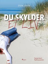 Steen Lassen (f. 1949-03-04): Du skylder et liv