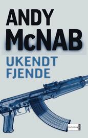 Andy McNab: Ukendt fjende