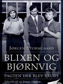 Jørgen Stormgaard: Blixen og Bjørnvig : pagten der blev brudt