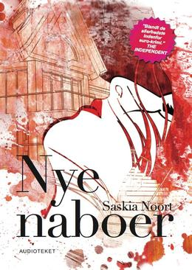 Saskia Noort: Nye naboer