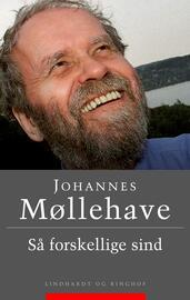 Johannes Møllehave: Så forskellige sind : erindringsportrætter