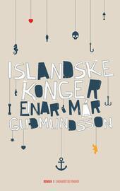 Einar Már Guðmundsson: Islandske konger