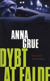Anna Grue: Dybt at falde