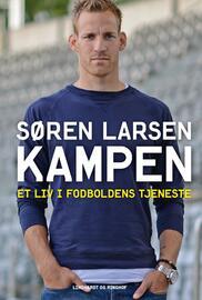 Søren Larsen (f. 1981-09-06), Lasse Juncher: Kampen : et liv i fodboldens tjeneste