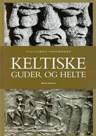 Morten Warmind: Keltiske guder og helte