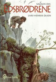 Lars-Henrik Olsen (f. 1946): Sagaen om edsbrødrene