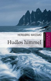 Herbjørg Wassmo: Hudløs himmel : roman