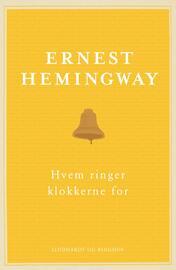 Ernest Hemingway: Hvem ringer klokkerne for