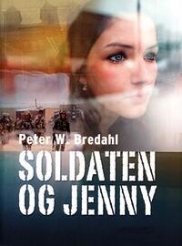 Peter W. Bredahl: Soldaten og Jenny