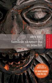 Jørn Riel: Samlede skrøner fra et rejseliv : fortællinger