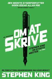 Stephen King (f. 1947): Om at skrive : en forfatters erindringsbog om håndværket