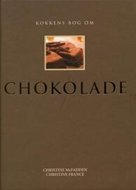 Christine McFadden: Kokkens bog om chokolade