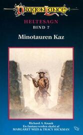 Richard A. Knaak: Minotauren Kaz
