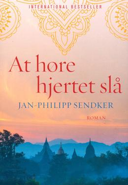 Jan-Philipp Sendker: At høre hjertet slå