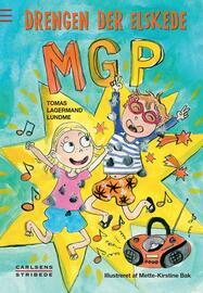 Tomas Lagermand Lundme: Drengen der elskede MGP