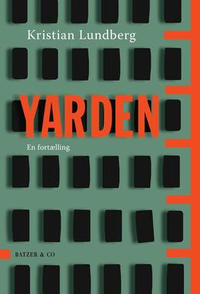 Kristian Lundberg: Yarden : en fortælling