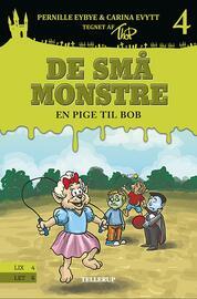 Pernille Eybye: De små monstre - en pige til Bob