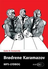 F. M. Dostojevskij: Brødrene Karamazov (Ved Georg Sarauw, Karsten Pharao)