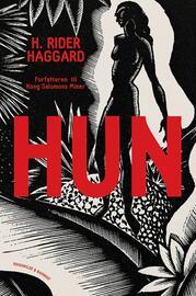 H. Rider Haggard: Hun
