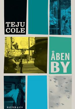 Teju Cole: Åben By